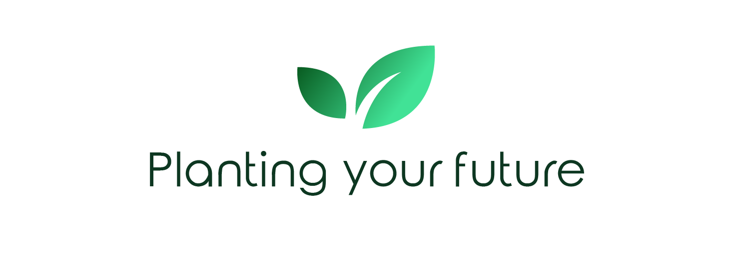Planting Your Future